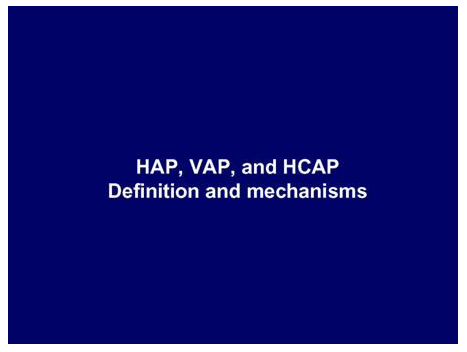 HAP, VAP, and HCAP – Definition and mechanisms
