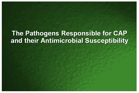 The Pathogens Responsible for CAP and their Antimicrobial Susceptibility